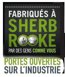 Fabriqués à Sherbrooke | Portes ouvertes sur l'indistrie